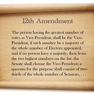 #022 - The 12th Amendment