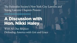 A Discussion with Hon. Nikki Haley