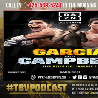 ☎️Ryan Garcia vs Luke Campbell👀Is This a BIG Fight❓F*** Devin Haney. I'm NOT Chasing Mandatory's😱