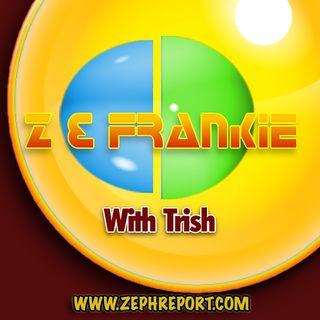 ZnFRANKIE with Trish
