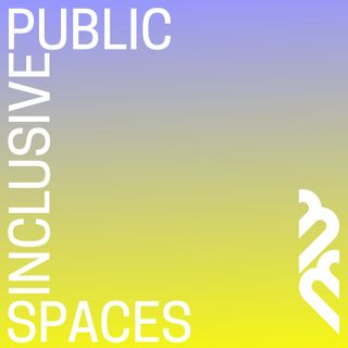 Introducing Inclusive Public Spaces