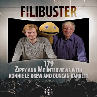 179 - Zippy And Me Interviews with Ronnie Le Drew & Duncan Barrett
