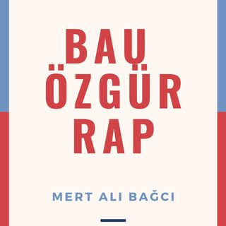 BAU ÖZGÜR RAP PODCAST #1 VİO YANYOL VOL.1