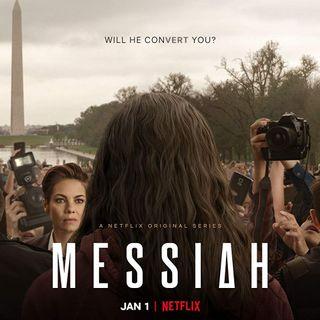 Messiah (Mesih) Dizisi 1. Sezon Sohbeti (İnceleme)