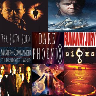 Week 121: (Dark Phoenix (2019), The Sixth Sense (1999), Master and Commander The Far Side of the World (2003), Runaway Jury (2003), Signs (2