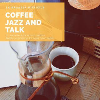 Tutti Abbiamo Dei Segreti! Un Po' Di Coffee Jazz And Talk