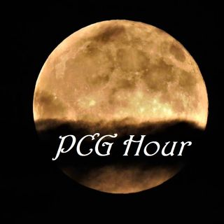 PCG Hour....Live....Full Moon Broadcast....