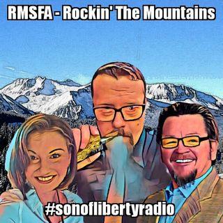 #sonoflibertyradio - RMSFA...Rockin' The Mountains