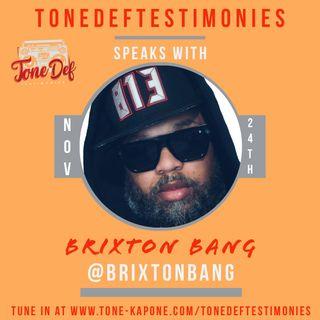 BRIXTON BANG ON THE TONEDEFTESTIMONIES