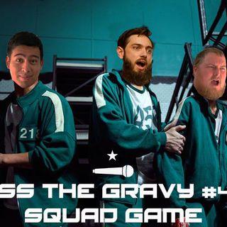 Pass The Gravy #429: Squad Game