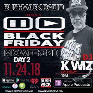 DJK-WIZ BLACK FRIDAY MIX DAY.2 BUSHWICKRADIO
