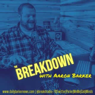 The Breakdown - #FreakyFriday Edition; COVID and Turkey Day, UFOs, Signs, and Wonders - Oh My!
