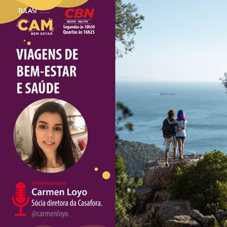 Viagem de bem-estar e saúde (entrevista com Carmen Loyo)