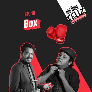 Mini Hora Feliz 10: Boxeo en vivo desde Los Mochis