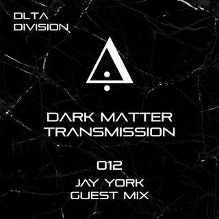 DMT012- Jay York Guest Mix