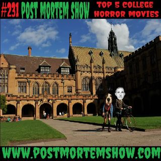e231 - Like a Homeboy (Top 5 College Horror Movies)