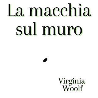 il segno sul muro - Virginia Woolf