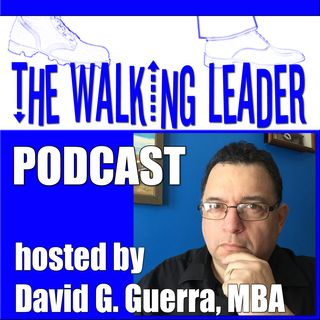 Have Faith In Something Greater Than Yourself - Walking Leader Podcast