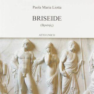"Paola Maria Liotta ""Briseide"""