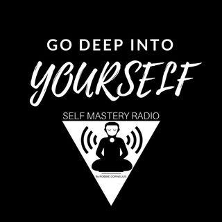 Go Deep Into Yourself