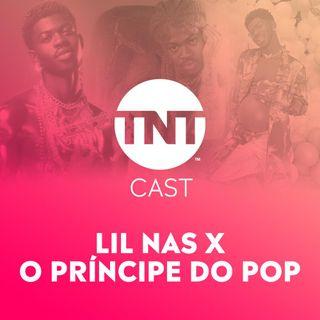 #70 LIL NAS X – O NOVO PRÍNCIPE DO POP ft. GUI TINTEL E MATHEUS PASQUARELLI