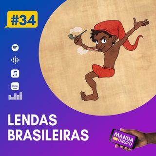 #34 - Lendas brasileiras