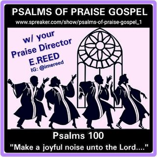 Psalms Of Praise Gospel