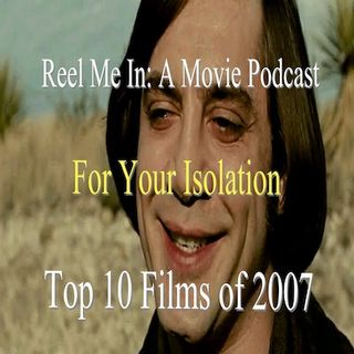 For Your Isolation: Top Ten Films of 2007