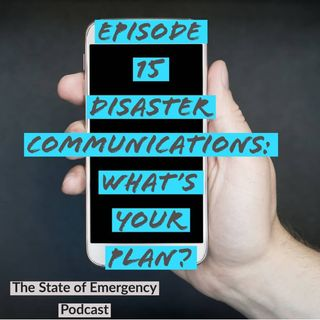 Disaster Communications: What's your plan?