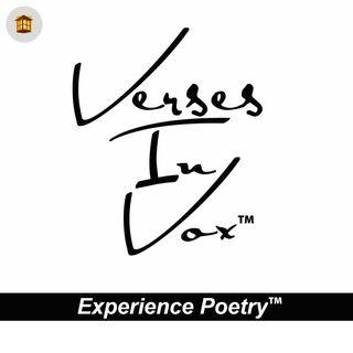 Verses In Vox | Experience Poetry