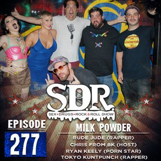 Rude Jude, Ryan Keely, Chris From BK & Tokyo Kuntpunch (Hosts, Porn Star & Comedian/Rapper) - Milk Powder