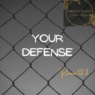 Your Defense