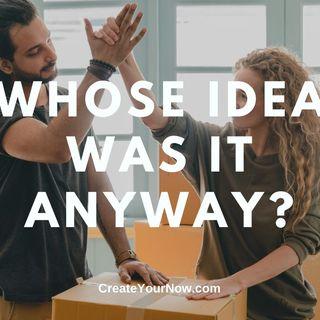 2058 Whose Idea Was It Anyway?