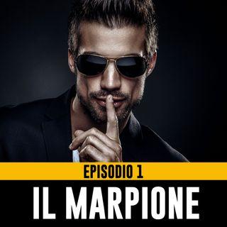Uomini Terribili – Episodio 1 - Il Marpione