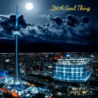 Its A Soul Thing Vol 04 ( Toronto Nights )