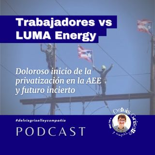 Trabajadores vs LUMA Energy