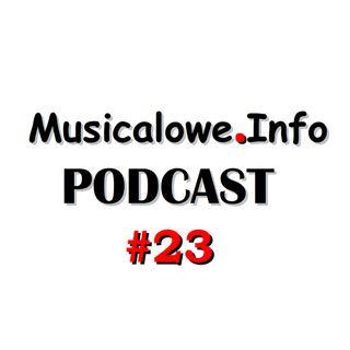 #23 Musicale wracają na scenę! Przegląd repertuaru