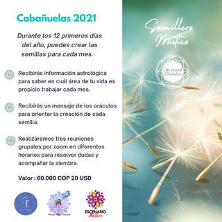 Semillero Místico - Cabañuelas 2021
