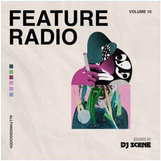 [SPECIAL EPISODE] Feature Radio Vol. 10 (Live)