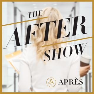 The After Show, by Apres
