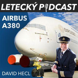 Vzestup a pád Airbusu A380 - David Hecl - Letecký Podcast