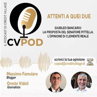 """""""Attenti a quei due"""" - Episodio 6 - Giubileo Bancario: la proposta del Senatore Pittella, l'opinione di Clemente Reale"""