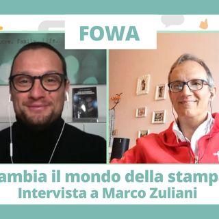 FOWA cambia il mondo della stampa