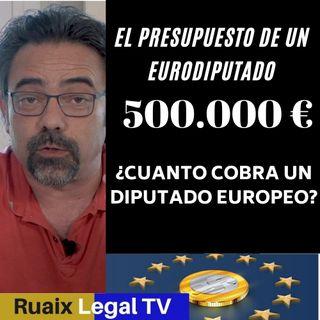 Cuanto cobra un Eurodiputado del Parlamento Europeo | Sueldo Salario | Dietas | Asignacion | Pension