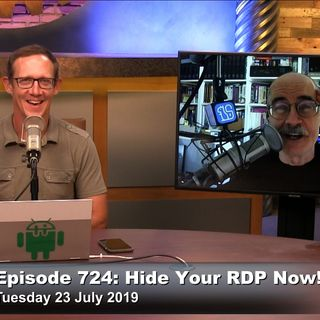 Security Now 724: Hide Your RDP Now!