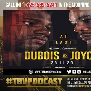 ☎️Daniel Dubois Vs. Joe Joyce🔥It's Fight Week❗️