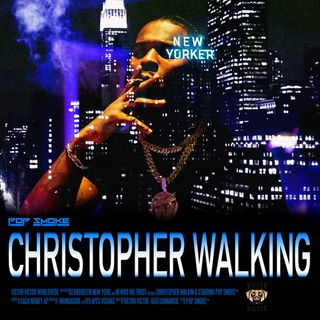 Pop Smoke - Christopher Walking (Clean)