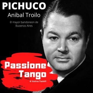 PICHUCO:  Anibal Troilo, El mayor bandoneon de Buenos Aires
