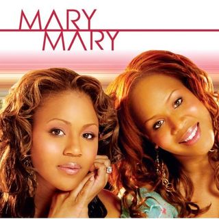 The Mary Mary Effect!