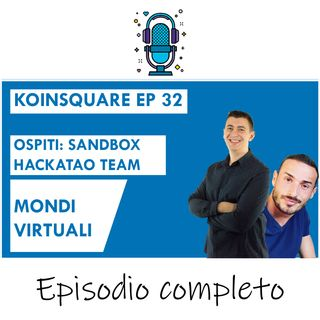 The Sandbox: costruisci il tuo mondo Ft. Hackatao - EP 32 SEASON 2020